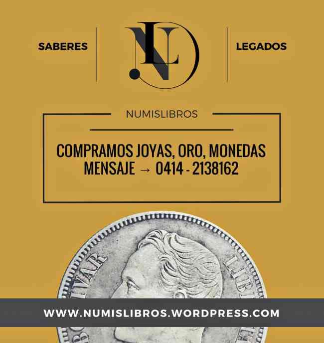 Compra de Monedas de Plata y Oro de Colección, Avalúos Joyas 18K