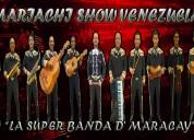 "Mariachi maracay ""mariachi show venezuela"""