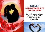 Taller como atraer a tu pareja ideal