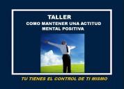Taller como mantener una actitud mental positiva
