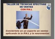 Taller de tÉcnicas efectivas de ventas con p.nl