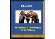 Taller de autoestima y motivaciÓn en el trabajo